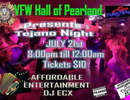 Pearland VFW Post 7109 Presents Tejano Night – Friday, July 21